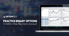 Practice Risk-Free with Optionfield's 10,000$ Free DEMO Accounts. Each Demo Account participates in the company's monthly demo contest with cash prizes for the best traders.