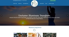 The new website design captures the true essence of Illuminous Living which is to help others unclutter, illuminate, and transform their lives.