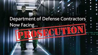 Nation's First Case of DFARS Non-Compliance Against DoD Contractor Underway