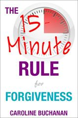 New Book Shows How to Achieve Forgiveness and Self-Forgiveness