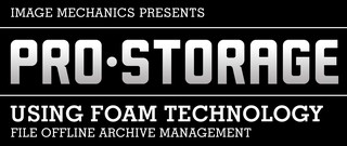 Image Mechanics Announces Product Name Change From F.O.A.M to ProStorage Data Archive