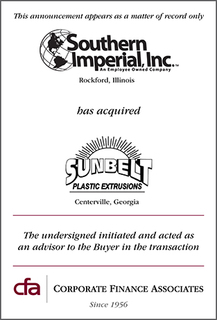 Corporate Finance Associates Advised Southern Imperial, Inc. on Successful Acquisition of Sunbelt Plastic Extrusions, In…