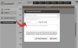 Request a payment from anyone, anywhere, at anytime with BookedIN