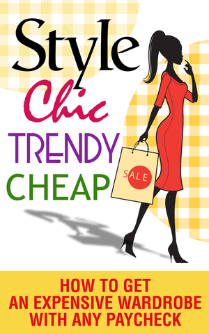 Cover page to 'Style, Chic, Trendy, Cheap'.