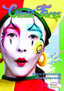 "Aesthetic VideoSource Presents: ""Create Faces"" step by step face painting DVD series - Learn face painting tec…"