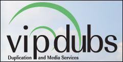 VIP Dubs Announces Home Media Services