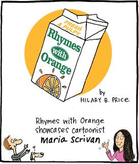 """Cartoonist Maria Scrivan to Fill in for Hilary Price in """"Rhymes with Orange"""" Guest Week June 24th through June…"""