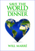 Save the World and Still Be Home For Dinner