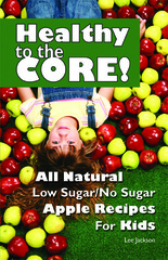 New Apple Cookbook Delivers Delicious Fall Recipes for Kids and Grown-Ups - See How Apple Pie Just Got Healthier