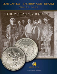 "Lear Capital Launches Exclusive Premium Coin Book Series: Vol  One - ""The Morgan Silver Dollar"""
