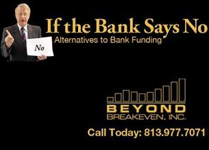 Beyond Breakeven Inc. Shows Businesses How to Get 100 Percent Financing