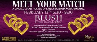 Meet Your Match At Blush Restaurant In Santa Barbara