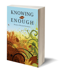 Knowing is Not Enough by indie author Patricia Walker Chatman now available