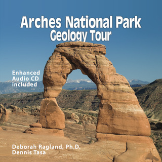 Unique multimedia guidebook makes Arches National Park geology easy to understand
