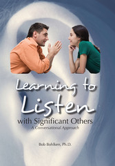 "Images Unlimited Publishing Announces the Upcoming Release of ""Learning to Listen"" by Bob Bohlken, Ph.D."