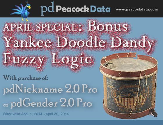 Peacock Data is giving away free bonus fuzzy logic data to purchasers of pdNickname Pro or pdGender Pro during April 2014.