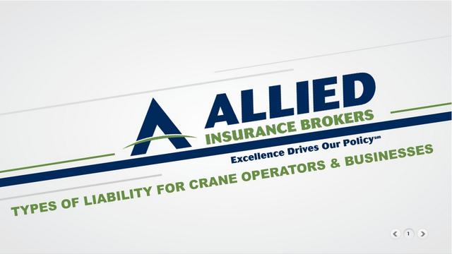 Allied Insurance Brokers Slide Show: Liability Insurance for Crane Businesses & Operators