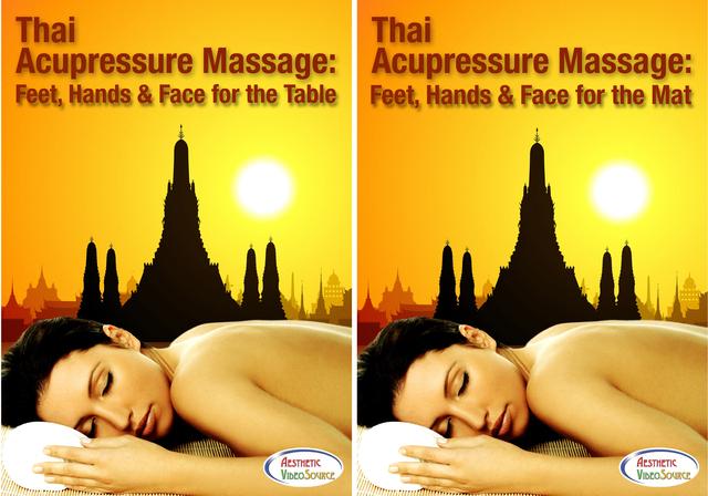 Thai Acupressure Massage: Feet, Hands & Face for the Table (2 Hrs. 41 Mins.) and Mat (2 Hrs. 47 Mins.) award winning online training video series by Aesthetic VideoSource http://www.videoshelf.com