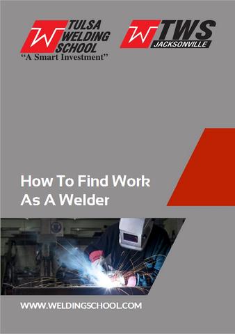 Tulsa Welding School White Paper: How to Find Work as a Welder