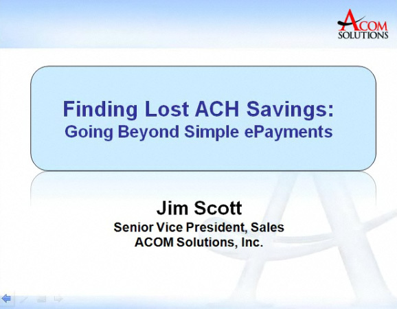 ACOM video shows how full realization of ACH benefits can be acheived.