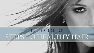 Philip Pelusi Provides Their Steps Towards Healthier Hair