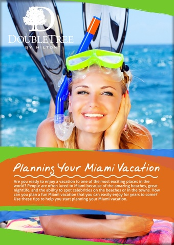 Make the Most of your Miami Beach Vacation by reading the DoubleTree Ocean Point Resort and Spa's latest white paper.