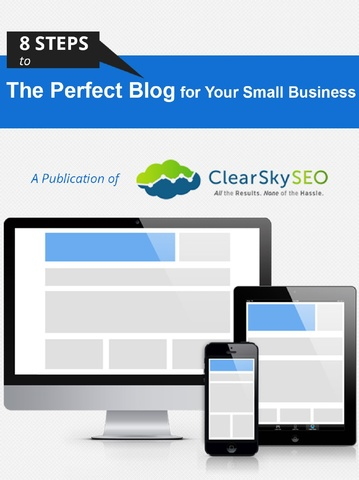 Get the most out of your small business blog with Clear Sky SEO's downloadable white paper.