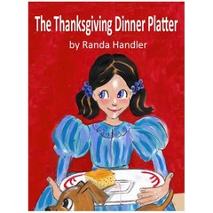Kids Picture Book, The Thanksgiving Dinner Platter, explains when #thanksgiving became a holiday and thanks our vets