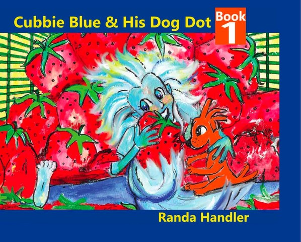 Randa Handler's 'Cubbie Blue' children's book series that teaches tolerance and a love of diversity is now available in print!