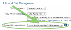 Record all calls and attach them to your contact's CRM record for future reference.