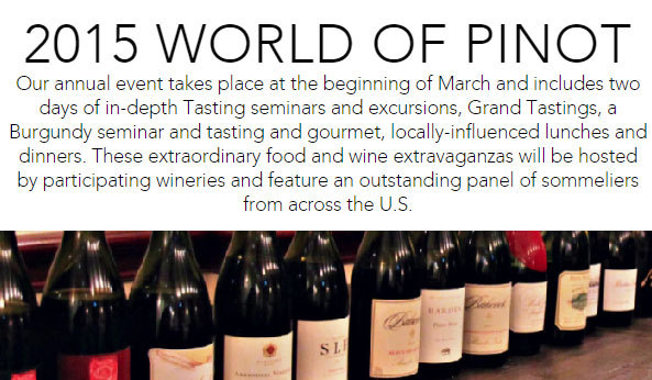 GoGoleta.com recommends making special plans for a vacation in Goleta during the upcoming World of Pinot Noir event.