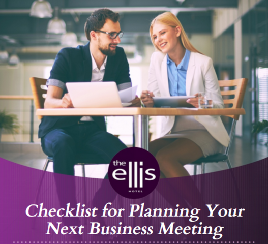 Get started planning your next business meeting with help from the Ellis Hotel!