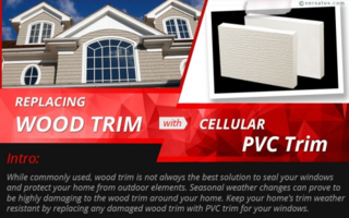 Versatex Releases Tips on How to Replace Rotting Wooden Trim with Durable PVC Trim