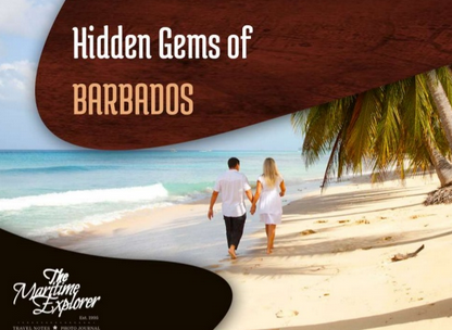 Get to know some of Barbados's most hidden treasures with help from The Maritime Explorer.