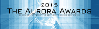 Call for Entries for the 2015 Aurora Awards Building Design Competition for the Southeast Builders Conference SEBC