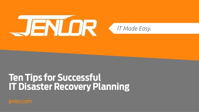 Protect your business from even the most threatening IT disasters with help from JENLOR.