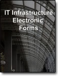 IT Infrastructure Electronic forms