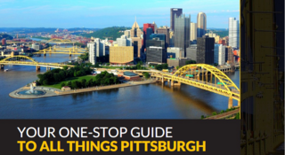 Get Familiar with All the Fun Activities Pittsburgh has to Offer with Help from the DoubleTree Pittsburgh Downtown