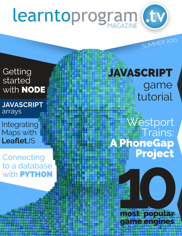 Cover of debut edition of LearnToProgram Magazine