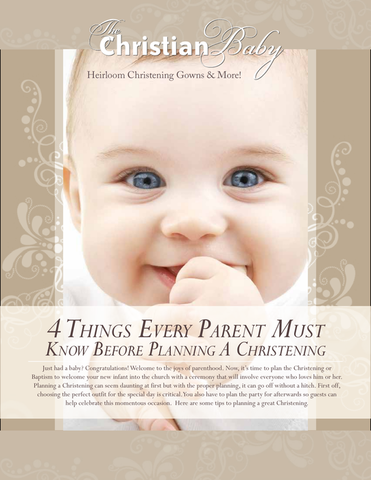 Take away some of the stresses of planning your child's Christening celebration with a little help from The Christian Baby.