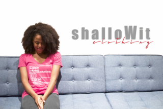 shalloWit clothing, Not Just Another Indiegogo Campaign