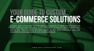 Find the Right e-Commerce Solution for Your Company with Help from Ability Business