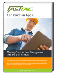 Let FASSTTAC Help Bring Your Construction Site Management Into the 21st Century