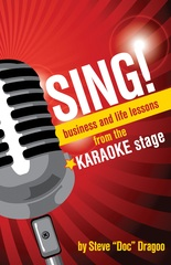 "Dunham Books to Release ""SING! - Business and Life Lessons from the Karaoke Stage"" by Steve ""Doc"" Dr…"