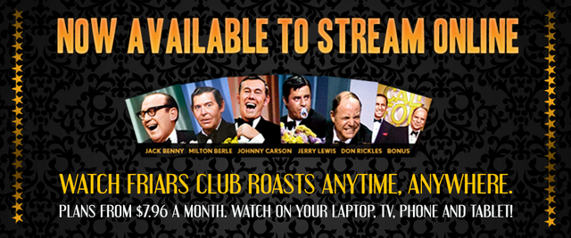 Classic Friars Roasts Now Available With Online Streaming
