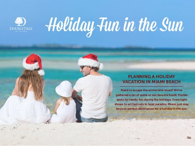 Escape the wintertime blues this holiday season by booking Miami Beach accommodations at the DoubleTree Ocean Point Resort & Spa.