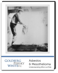 Goldberg, Persky & White Attorneys at Law Release Informational Analysis of Asbestos Exposure