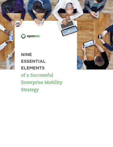 It's important to understand your organization's unique needs when determining your enterprise mobility strategy. Give yourself a roadmap to success with help from OpenArc.