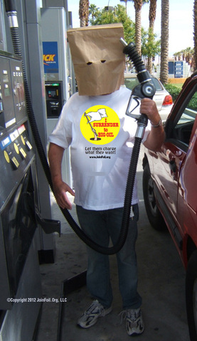 How to use reverse psycholgy to fight high gas prices the Joinfoil.org way,.
