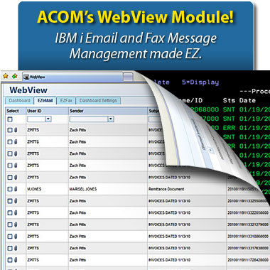 ACOM's WebView, a browser-based dashboard to manage email and fax messages sent through IBM i power systems (AS/400, iSeries, System i)